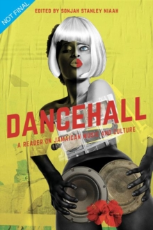 Image for Dancehall : A Reader on Jamaican Music and Culture