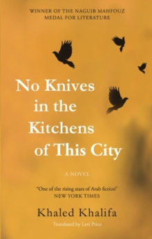 Image for No knives in the kitchens of this city  : a novel