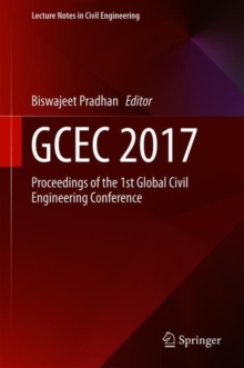 Image for GCEC 2017 : Proceedings of the 1st Global Civil Engineering Conference
