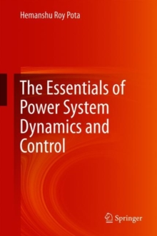 Essentials of Power System Dynamics and Control