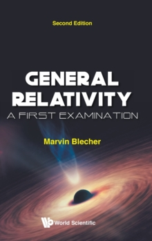 Image for General Relativity: A First Examination