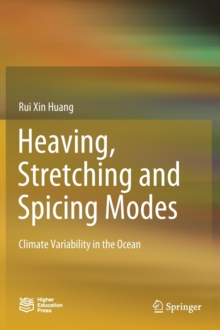 Image for Heaving, Stretching and Spicing Modes : Climate Variability in the Ocean