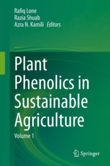 Image for Plant Phenolics in Sustainable Agriculture. Volume 1