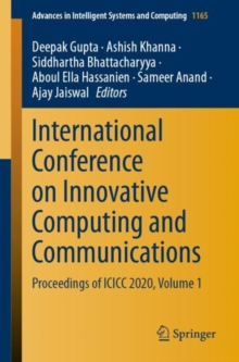 Image for International Conference on Innovative Computing and Communications : Proceedings of ICICC 2020, Volume 1