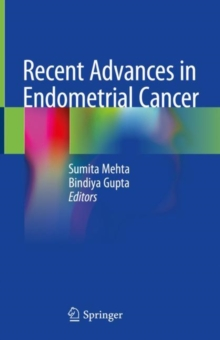 Image for Recent Advances in Endometrial Cancer