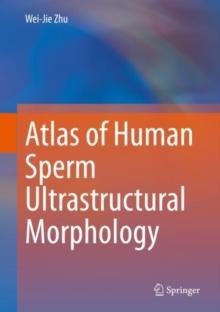Image for Atlas of Human Sperm Ultrastructural Morphology