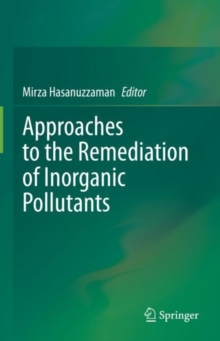 Image for Approaches to the Remediation of Inorganic Pollutants
