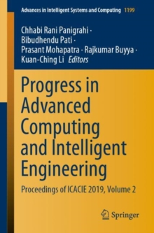 Image for Progress in Advanced Computing and Intelligent Engineering : Proceedings of ICACIE 2019, Volume 2