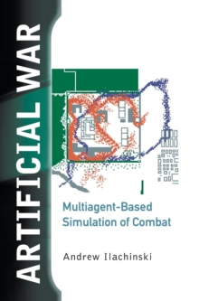 Image for Artificial War: Multiagent-based Simulation Of Combat
