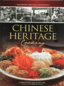 Image for Singapore Heritage Cookbooks: Chinese Heritage Cooking