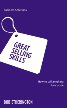 Image for Great selling skills  : how to sell anything to anyone