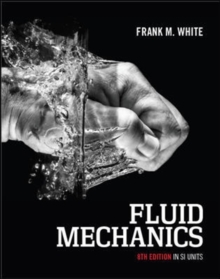 Image for Fluid Mechanics, 8th Edition in SI Units