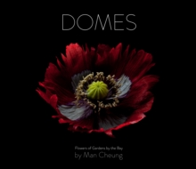 Image for Domes  : flowers of Gardens by the Bay