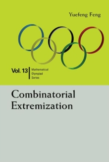 Image for Combinatorial Extremization: In Mathematical Olympiad And Competitions