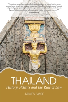 Image for Thailand: History, Politics and the Rule of Law