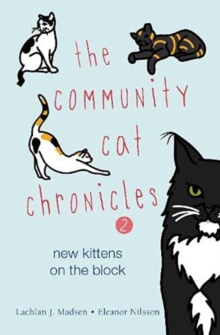 Image for The Community Cat Chronicles 2 : New kittens on the block