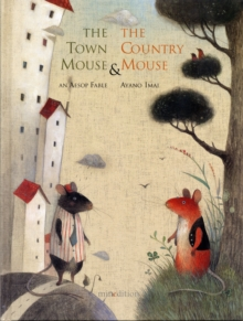 Image for The town mouse & the country mouse  : an Aesop fable
