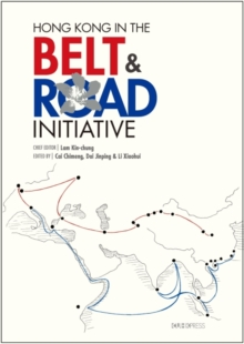 Image for Hong Kong in the Belt & Road Initiative