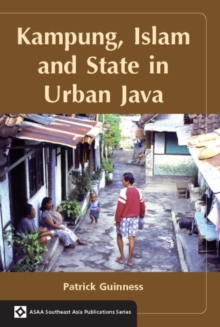 Image for Kampung, Islam and State in Urban Java