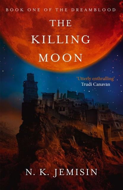 Image for The Killing Moon : Dreamblood: Book 1