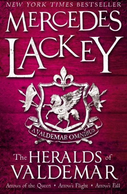 Image for The Heralds of Valdemar : A Valdemar Omnibus