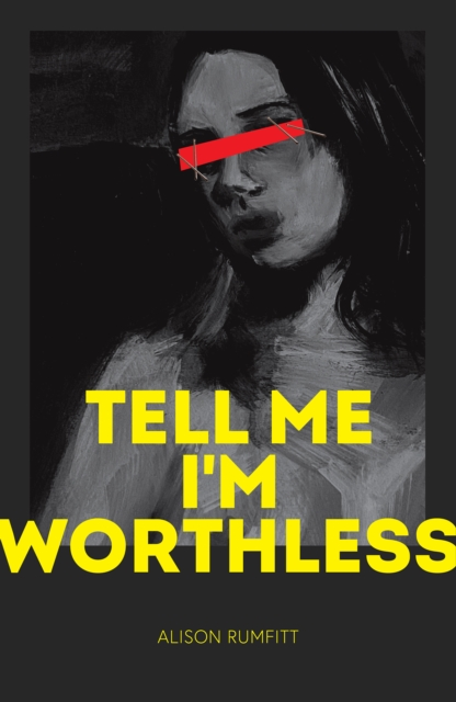 Image for Tell Me I'm Worthless - Released 28 Oct